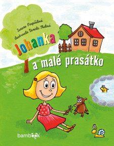 Obálka Johanka a malé prasátko.indd